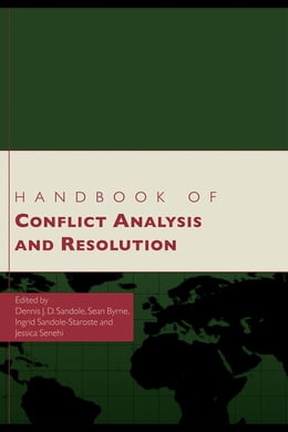 Book Handbook of Conflict Analysis and Resolution by Sandole, Dennis J. D.