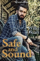 Safe and Sound (Omega Wolves 2) by Willa Okati