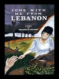 Come with Me from Lebanon 5a0ba746-43cf-455d-ad27-f72f37afebf9