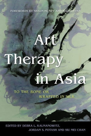 Art Therapy in Asia To the Bone or Wrapped in Silk