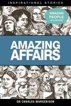 Amazing Affairs by Charles Margerison