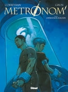 Metronom' Tome 03: Opération suicide by Grun