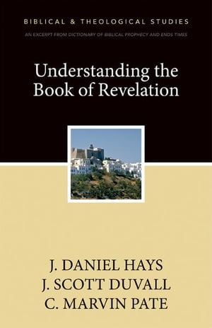 Understanding the Book of Revelation A Zondervan Digital Short