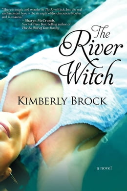 Book The River Witch by Kimberly Brock