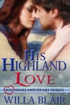His Highland Love by Willa Blair