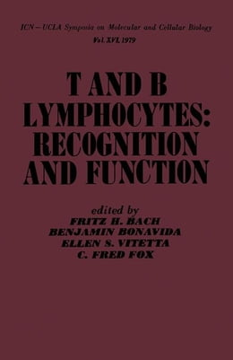 Book T and B Lymphocytes: Recognition and Function by Bach, Fritz