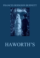 Haworth's by Frances Hodgson Burnett