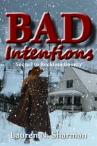 Bad Intentions by Lauren N Sharman