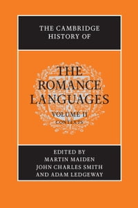 The Cambridge History of the Romance Languages: Volume 2, Contexts