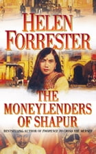 The Moneylenders of Shahpur by Helen Forrester