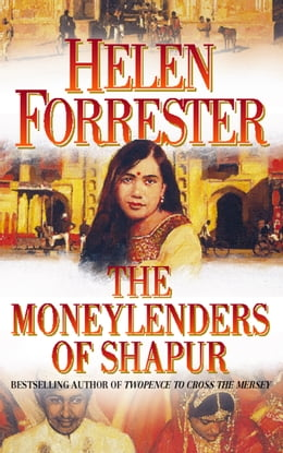 Book The Moneylenders of Shahpur by Helen Forrester
