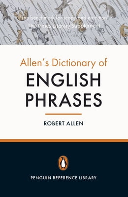 Book Allen's Dictionary of English Phrases by Robert Allen