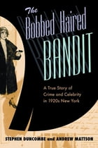 The Bobbed Haired Bandit Cover Image