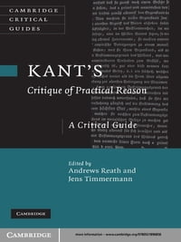 Kant's 'Critique of Practical Reason': A Critical Guide