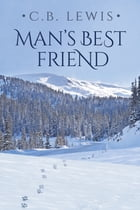 Man's Best Friend by C.B. Lewis