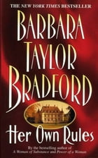 Her Own Rules by Barbara Taylor Bradford