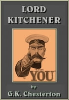 Lord Kitchener by G.K. CHESTERTON
