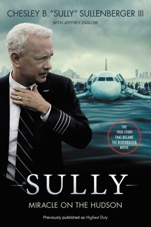 Sully [Movie Tie-In] UK My Search for What Really Matters