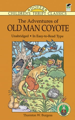 The Adventures of Old Man Coyote