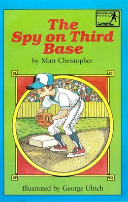 Book The Spy on Third Base by Matt Christopher
