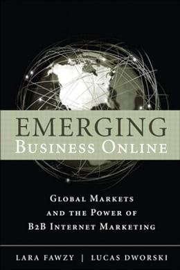 Book Emerging Business Online: Global Markets and the Power of B2B Marketing, Portable Documents by Lara Fawzy