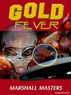 Gold Fever by Marshall Masters