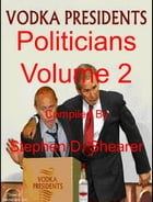 Politicians Volume 2 by Stephen Shearer