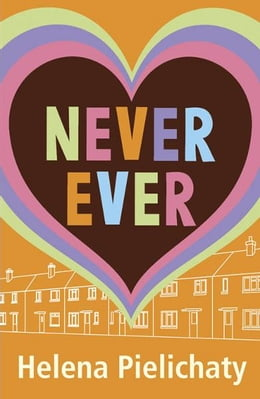 Book Never Ever by Helena Pielichaty