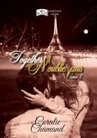 Together - N'oublie pas, tome 1 by Coralie Chamand