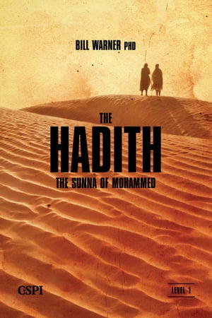 The Hadith The Sunna of Mohammed