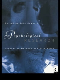 Psychological Research: Innovative Methods and Strategies