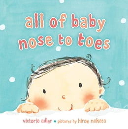 Book All of Baby, Nose to Toes by Victoria Adler