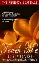Touch Me: Book 1 by Lucy Monroe