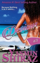 Devious: A Tisha Ariel Nikkole Novel #3 by Yasmin Shiraz