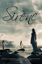 Sirène: Tome 1 by Tricia Rayburn