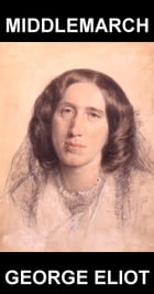 Middlemarch [con Glosario en Español] by George Eliot