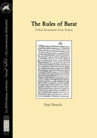 The rules of Barat. Tribal documents from Yemen: Texts and translation