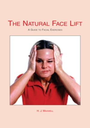 The Natural Facelift (Short Book)