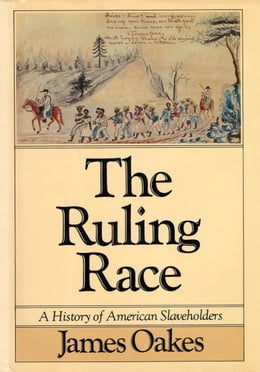 Book The Ruling Race by James Oakes
