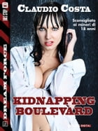 Kidnapping Boulevard by Claudio Costa