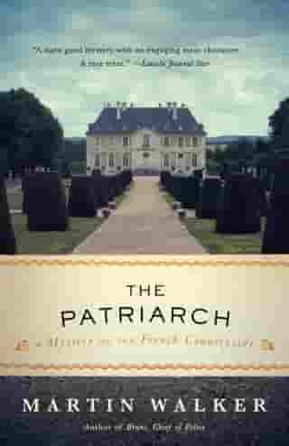 The Patriarch: A Mystery of the French Countryside de Martin Walker