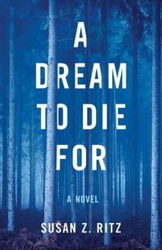 A Dream to Die For: A Novel