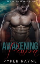 Awakening Passion: Alpha Billionaires Romance Series, #1 by Pyper Rayne