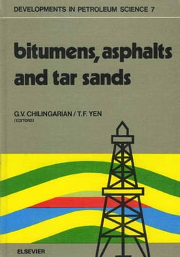 Book Bitumens, asphalts, and tar sands by Chilingarian, G.V.