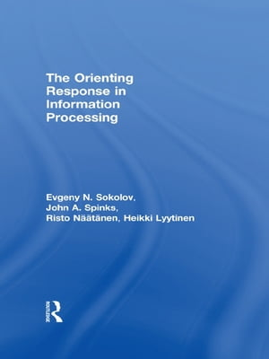 The Orienting Response in Information Processing