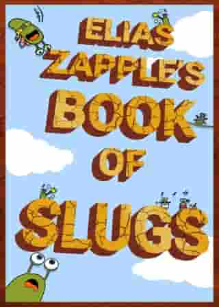 Elias Zapple's Book of Slugs: Book of Slugs American-English Edition
