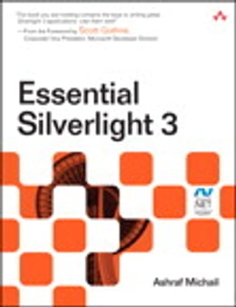 Book Essential Silverlight 3 by Ashraf Michail