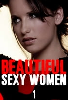 Beautiful Sexy Women Volume 1 – A sexy photo book by Angela Railsden