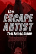 The Escape Artist 91813600-93f0-4af7-9679-7afd7c4d667c