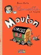 Louisette la taupe (Tome 3) - Mouton Circus by Bruno Heitz